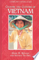 """Culture and Customs of Vietnam"" by Mark W. McLeod, Nguyen Thi Dieu, Thi Dieu Nguyen"