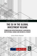 The EU in the Global Investment Regime