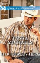 Her Cowboy Hero (Mills & Boon American Romance) (The Colorado Cades, Book 3) Pdf/ePub eBook