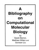 A Bibliography on Computational Molecular Biology and Genetics
