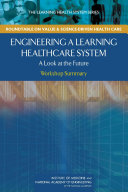 Engineering a Learning Healthcare System: