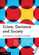 Crime Deviance And Society