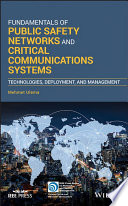 Fundamentals of Public Safety Networks and Critical Communications Systems