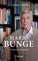 Mario Bunge  A Centenary Festschrift Book