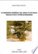 La narrativa española del siglo XX en Italia  : traducción e interculturalidad