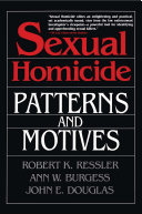 Sexual Homicide  Patterns and Motives  Paperback