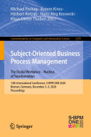 Subject Oriented Business Process Management  The Digital Workplace     Nucleus of Transformation