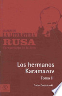 Los Hermanos Karamazov Tomo II /The Brothers Karamazov