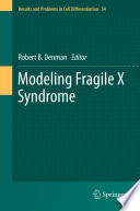 Modeling Fragile X Syndrome Book