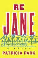 Re Jane by Patricia Park