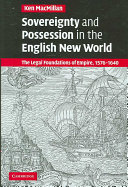 Sovereignty and Possession in the English New World