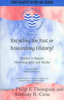 Recycling the Past Or Researching History