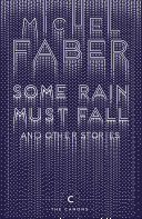 Some Rain Must Fall And Other Stories ebook