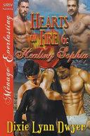 Hearts on Fire 6: Healing Sophia (Siren Publishing Menage Everlasting)