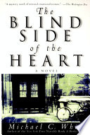 The Blind Side of the Heart Book