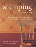 Stamping for the Home