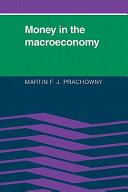 Money in the Macroeconomy