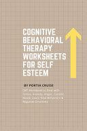 Cognitive Behavioral Therapy Worksheets for Self Esteem