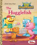 The Hugglefish (Disney Junior: Henry Hugglemonster) [Pdf/ePub] eBook
