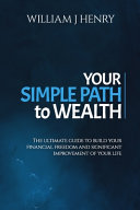 Your Simple Path To Wealth