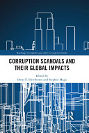Corruption Scandals and their Global Impacts