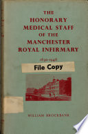 The Honorary Medical Staff Of The Manchester Royal Infirmary 1830 1948