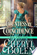 Countess by Coincidence  House of Haverstock  Book 3