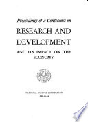 Proceedings Of A Conference On Research And Development And Its Impact On The Economy Book PDF
