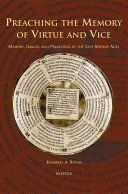 Read Online Preaching the Memory of Virtue and Vice For Free