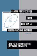 Global Perspectives on the Ecology of Human Machine Systems