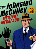 The Johnston Mcculley Megapack 15 Classic Crimes