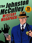 The Johnston McCulley MEGAPACK ®: 15 Classic Crimes Pdf