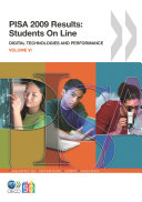 PISA PISA 2009 Results: Students On Line Digital Technologies and Performance (Volume VI)