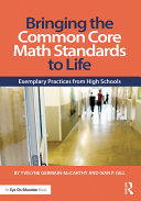 Bringing the Common Core Math Standards to Life: Exemplary Practices ...