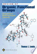 Review of Organic Functional Groups  : Introduction to Medicinal Organic Chemistry