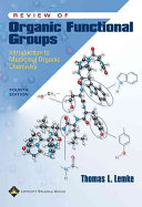 Review of Organic Functional Groups: Introduction to Medicinal ...