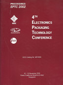 Proceedings of 4th Electronics Packaging Technology Conference  EPTC 2002