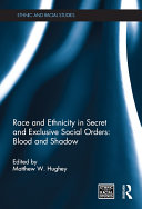 Race and Ethnicity in Secret and Exclusive Social Orders Pdf/ePub eBook