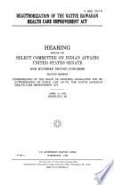 Reauthorization of the Native Hawaiian Health Care Improvement Act Book