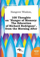 Hangover Wisdom  100 Thoughts on Hunger of Memory Book