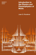 Introduction to the Physics and Psychophysics of Music