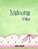 Welcome Baby Girl Guest Book