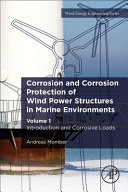 Corrosion and Corrosion Protection of Wind Power Structures in Marine Environments