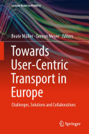 Pdf Towards User-Centric Transport in Europe Telecharger
