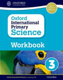 Oxford International Primary Science: Workbook 3