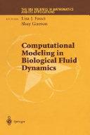 Computational Modeling in Biological Fluid Dynamics