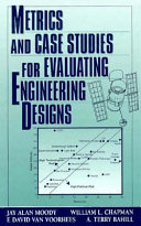 Metrics and Case Studies for Evaluating Engineering Designs