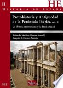 Protohistoria y Antigüedad de la Península Ibérica II