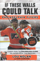 If These Walls Could Talk  Philadelphia Flyers