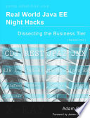Real World Java Ee Night Hacks Dissecting the Business Tier Book